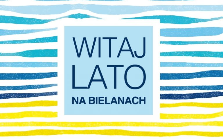 Witaj Lato na Bielanach '2019
