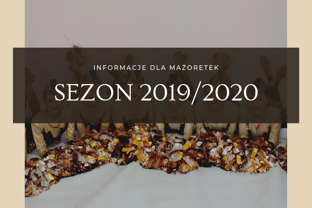 Informacje na nowy sezon 2019/2020 dla mażoretek
