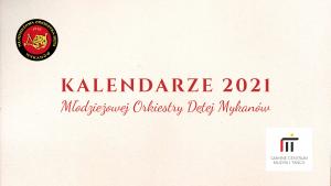 Kalendarze 2021. Zapraszamy do nabycia