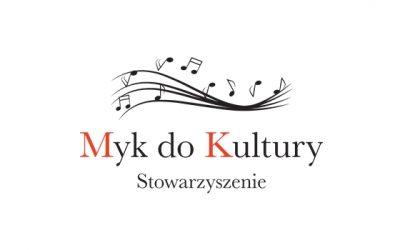 """Stowarzyszenie """"Myk do Kultury"""" pozyskało dofinansowanie z MKDNiS"""